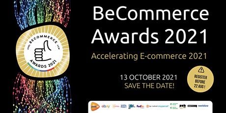 The BeCommerce Awards 2021  - 16th Edition: Accelerating Ecommerce tickets