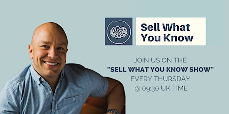 The Sell What You Know Show tickets