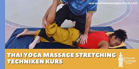 Thai Yoga Massage Stretching Techniken Kurs Tickets