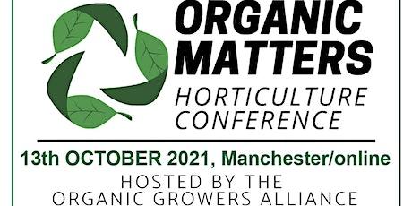 Organic Matters tickets