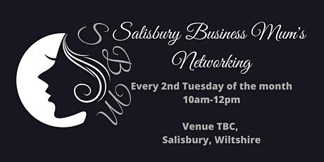 Salisbury Business Mum's Networking Event tickets