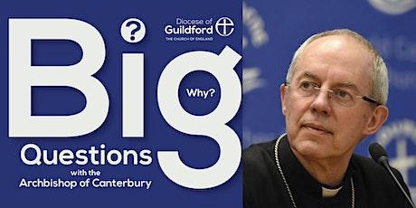 Big Questions with the Archbishop of Canterbury (Surrey Heath) tickets