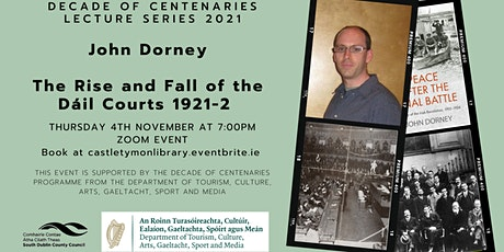 The Rise and Fall of the Dáil Courts 1921-2   Castletymon Library tickets