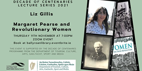 Margaret Pearse and Revolutionary Women | Ballyroan Library tickets