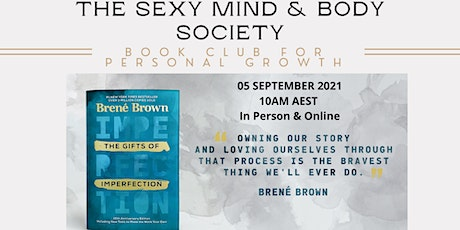 """VIRTUAL BOOK CLUB - """"The Gifts of Imperfection"""" by Brené Brown -5 SEP START tickets"""