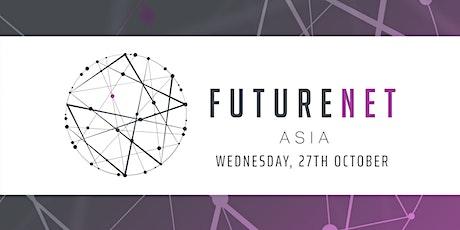 FutureNet Asia 2021 tickets