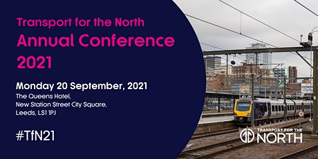 Transport for the North Annual Conference 2021 tickets