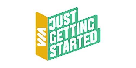 Just Getting Started tickets