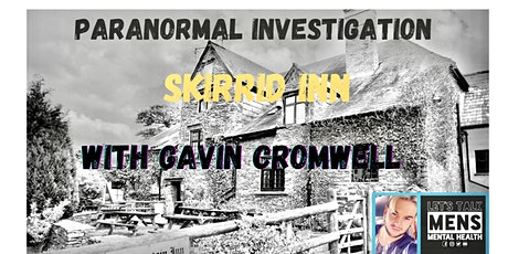 Paranormal Investigation at the Skirrid Mountain Inn with Gavin Cromwell tickets