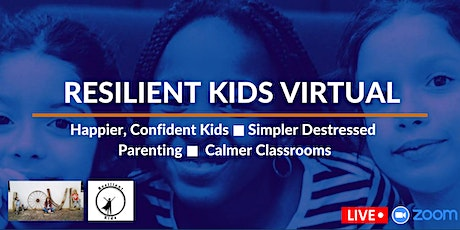 Resilient Kids Virtual Wellness Group Sessions  (BST) tickets