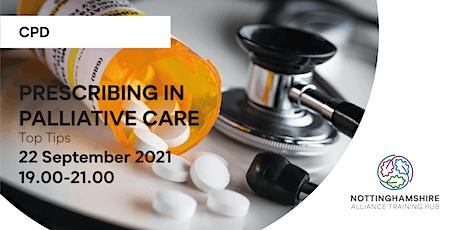 CPD - Prescribing in Palliative Care - Top Tips tickets