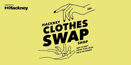 LOANHOOD Clothes Swap supported by Hackney Council tickets