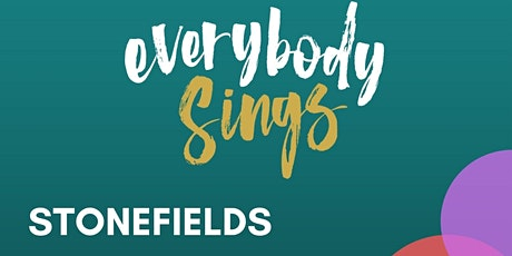 Everybody Sings - Stonefields Choir Spring Concert tickets