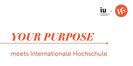 YOUR PURPOSE meets IUBH -  Create your way! Tickets