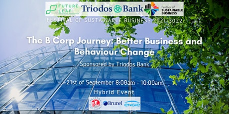 The B Corp Journey: Better Business and Behaviour Change [FoSB 2021-2022] tickets