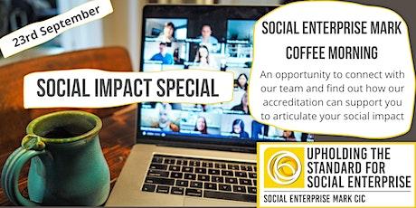 Social Enterprise Mark CIC coffee morning tickets