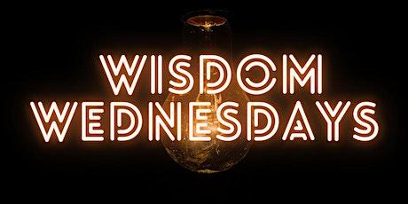 Wisdom Wednesdays tickets