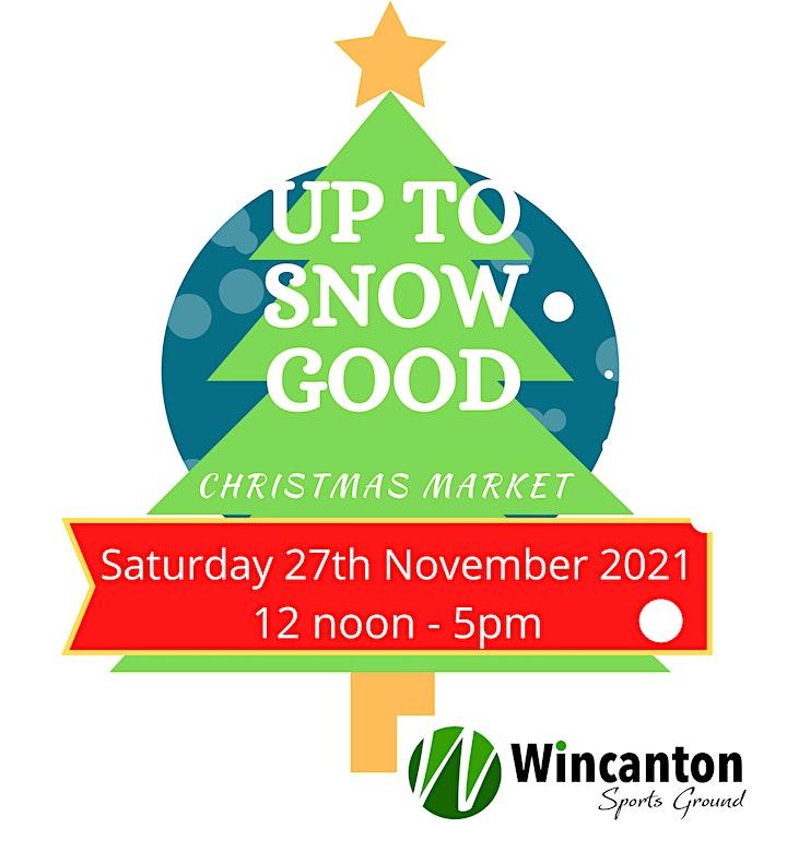 Up To Snow Good Christmas Market image