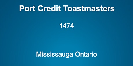 Port Credit Toastmasters Monday evening Meetings tickets