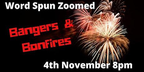 Word Spun Zoomed: Bangers & Bonfires! tickets