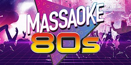 MASSAOKE 80s featuring ROCKSTAR WEEKEND tickets