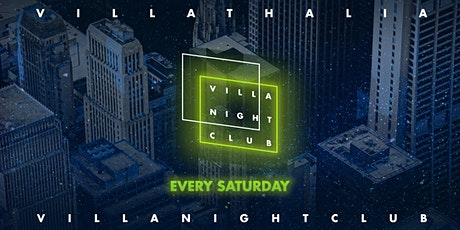 Villa Night Club - Every Saturday tickets