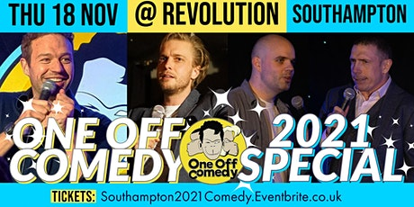 One Off Comedy 2021 Special @ Revolution Southampton! tickets