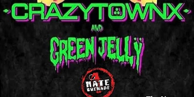 Crazy Town and Green Jelly w/ Hate Grenade at HMAC