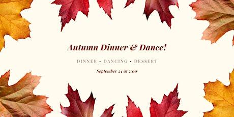 Autumn Dinner & Dance! tickets