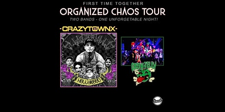 CANCELLED - Organized Chaos Tour featuring Crazytown & Green Jelly tickets