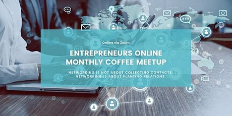 Entrepreneurs Online Connect - Monthly Coffee Meetup tickets