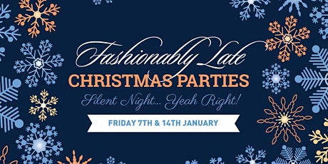 Fashionably Late Christmas Parties tickets
