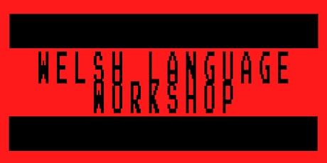Welsh Language beginners Workshop tickets
