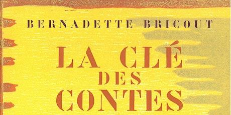 """Entretien d'Issy : """"la clé des contes"""" par Bernadette Bricout billets"""