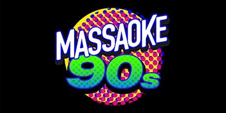 MASSAOKE 90s featuring ROCKSTAR WEEKEND tickets