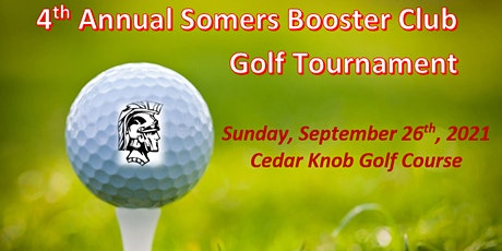 4th Annual Somers Booster Club Golf Tournament  2021 tickets