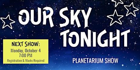 Our Sky Tonight // Planetarium Show (December 2021) tickets