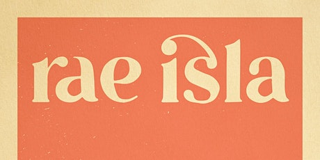 Rae Isla Album Release with Riley Moore, Elizabeth Wyld and Friends! tickets