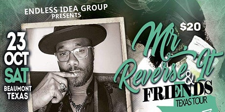 Beaumont, TX - 'Mr. Reverse It & Friends' Poetry/Comedy Texas Tour tickets