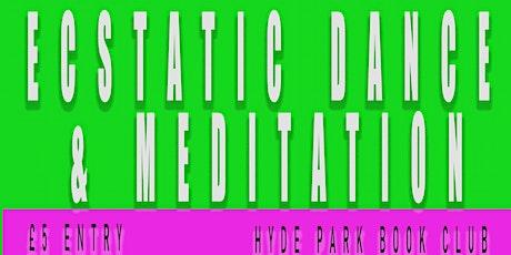 Ecstatic dance and meditation workshop Leeds tickets