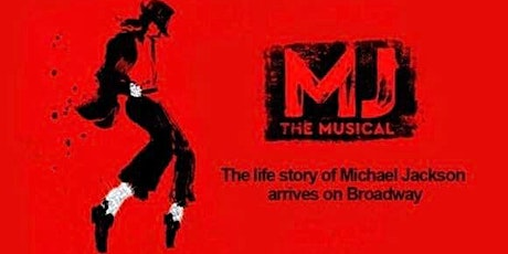 The MJ MUSICAL tickets