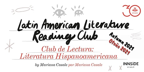 Club de Literatura Hispanoamericana: Cuarta sesión entradas