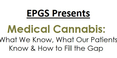 Medical Cannabis: What We Know, What Our Patients Know & Filling the Gaps tickets