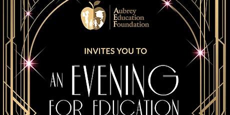 Aubrey Education Foundation Presents - An Evening For Education tickets