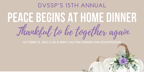 15th Annual Peace Begins at Home Dinner tickets