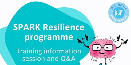 SPARK Resilience programme – Training information session and Q&A tickets