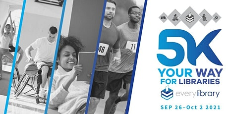 5K Your Way For Libraries tickets
