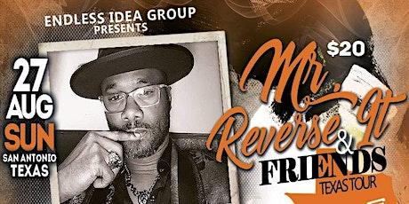 San Antonio, TX - 'Mr. Reverse It & Friends' Poetry/Comedy Texas Tour tickets