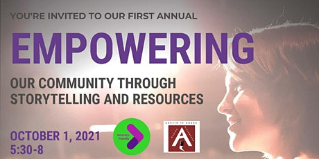 Empowering Our Community Through Storytelling and Resources tickets