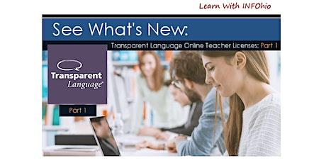 See What's New: Transparent Language Online Teacher Licenses: Part 1 tickets